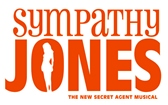 Sympathy Jones: The New Secret Agent Musical