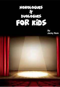 Monologues & Duologues FOR KIDS