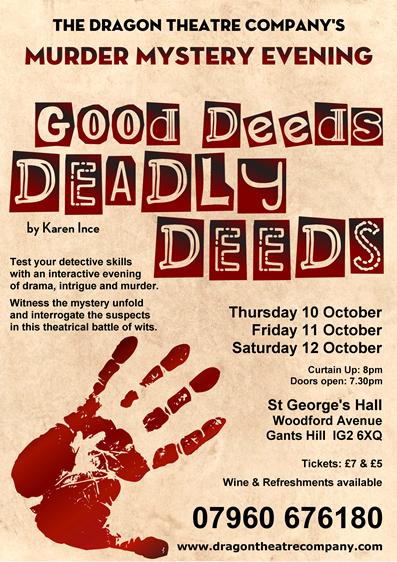 Good Deeds, Deadly Deeds