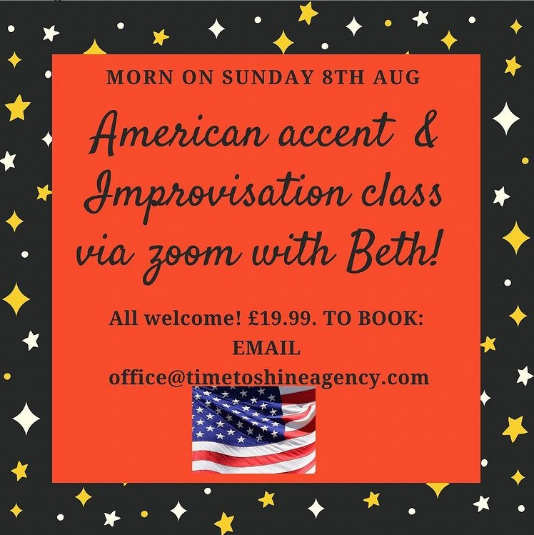 Learn how to do an American accent & do some fun improvisation activities.