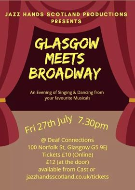Glasgow Meets Broadway