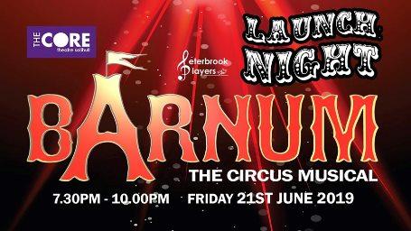Barnum Launch Night