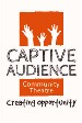 Captive Audience Community Theatre