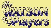 Watson Players (The)