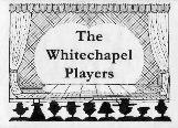 The Whitechapel Players