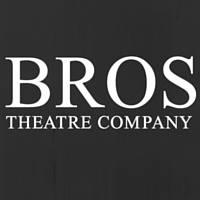 BROS Theatre Company