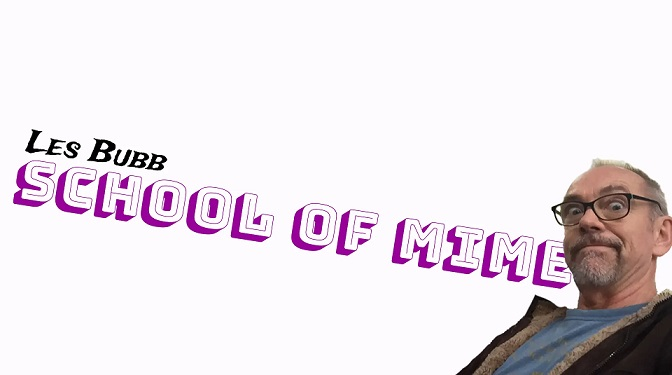 Les Bubb School of Mime
