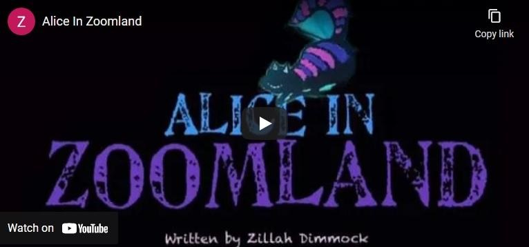 Alice in Zoomland by Zillah Dimmock